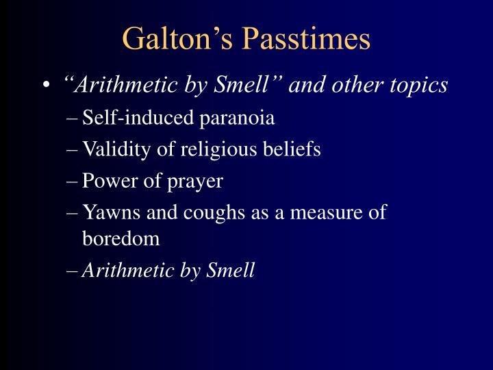 Galton's Passtimes