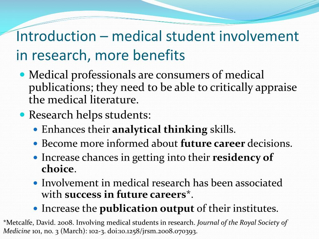 Introduction – medical student involvement in research, more benefits