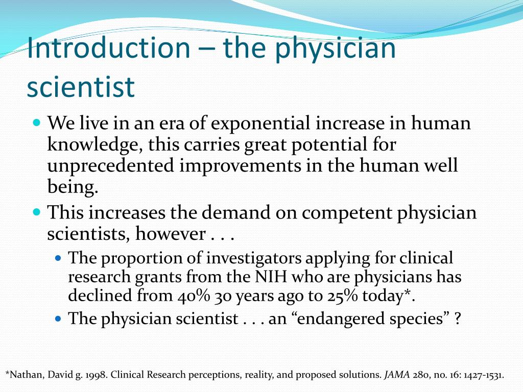 Introduction – the physician scientist