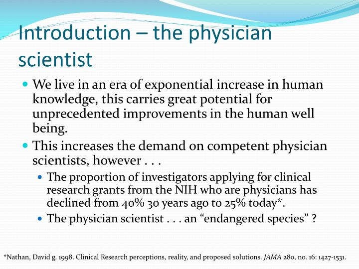 Introduction the physician scientist