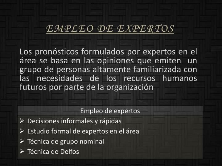 Empleo de expertos