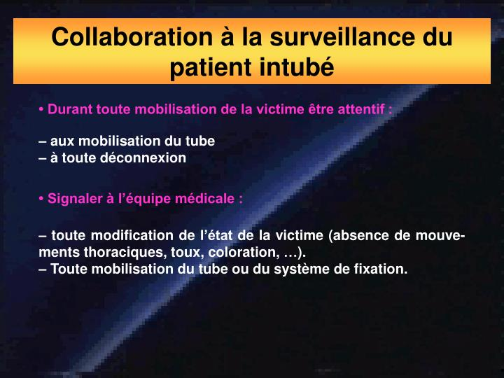 Collaboration à la surveillance du patient intubé
