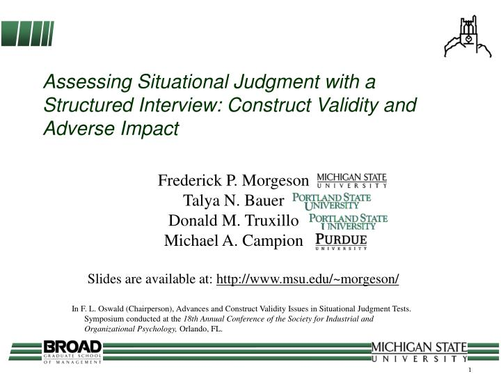 Assessing situational judgment with a structured interview construct validity and adverse impact