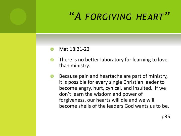 """A forgiving heart"""