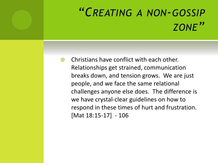 """Creating a non-gossip zone"""
