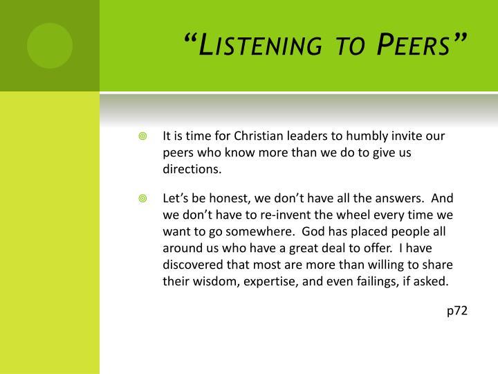"""""""Listening to Peers"""""""