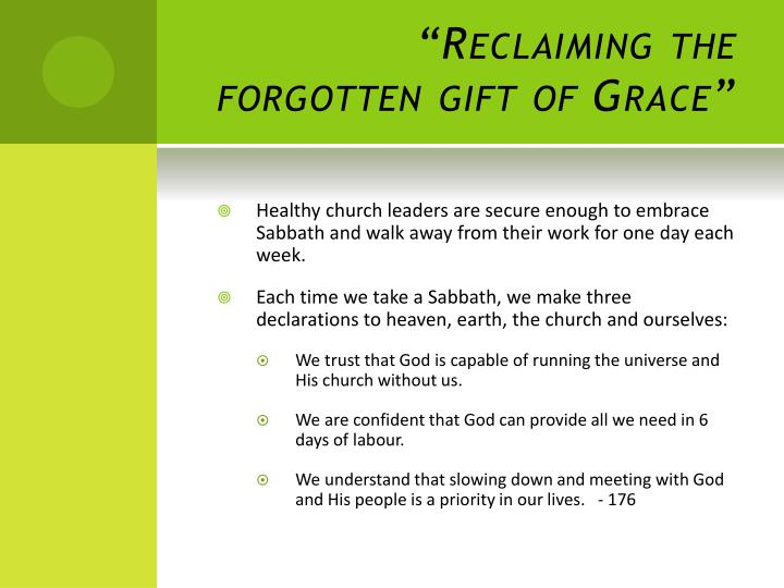 """Reclaiming the forgotten gift of Grace"""
