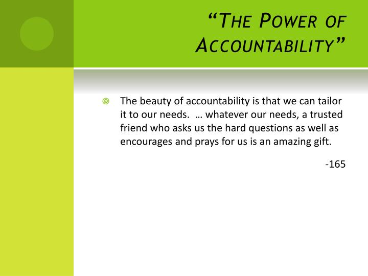 """The Power of Accountability"""