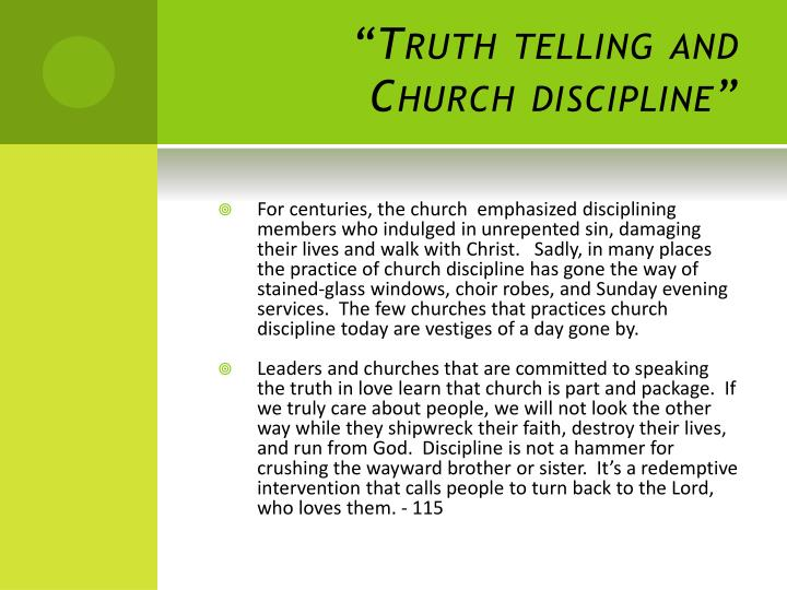 """Truth telling and Church discipline"""