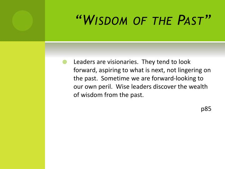 """Wisdom of the Past"""