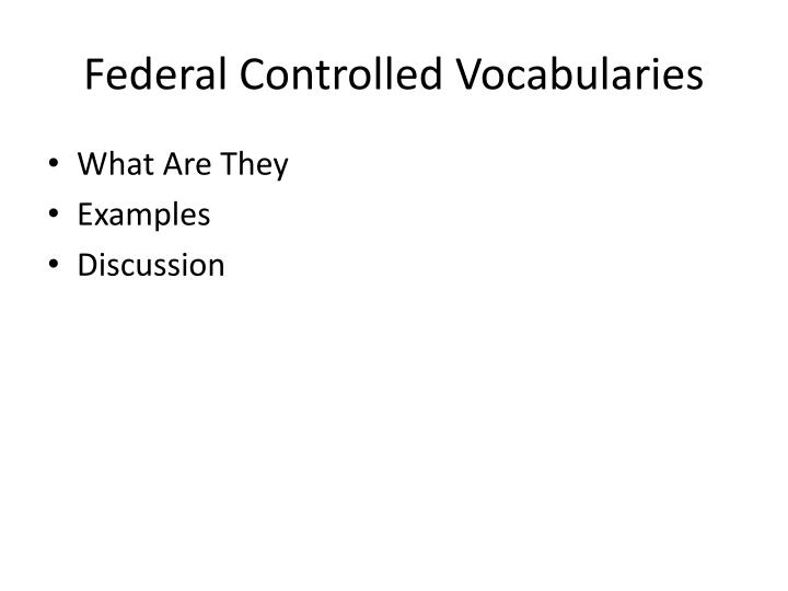 Federal controlled vocabularies