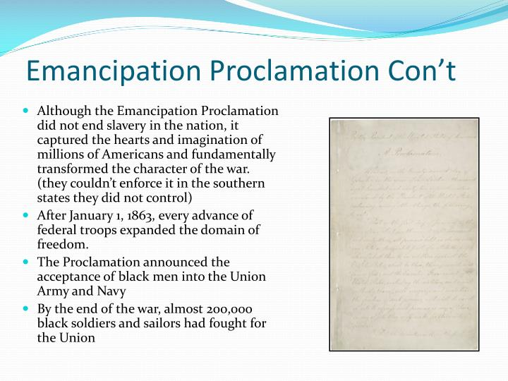 Emancipation Proclamation Con't