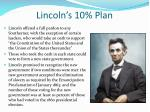 lincoln s 10 plan