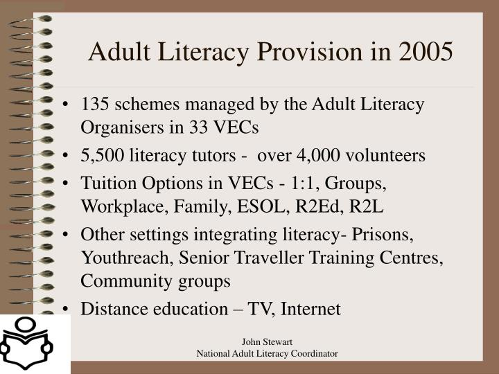 Adult Literacy Provision in 2005