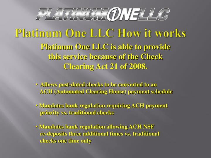 Platinum One LLC How it works