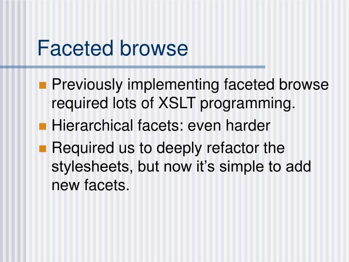 Faceted browse