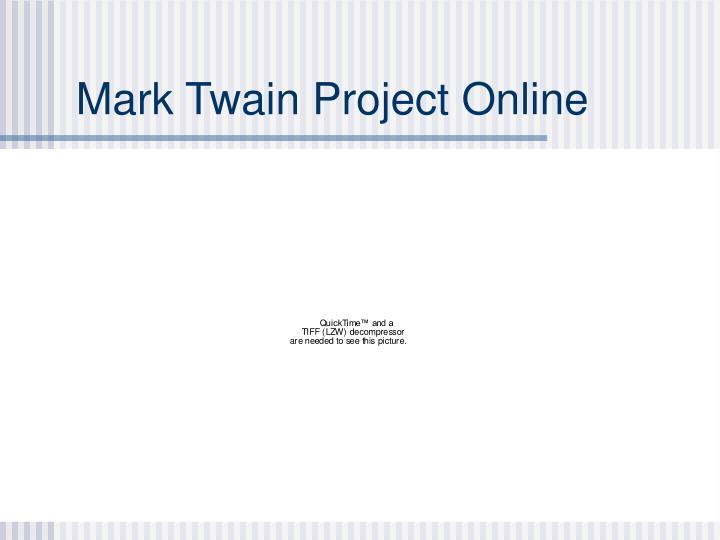 Mark Twain Project Online