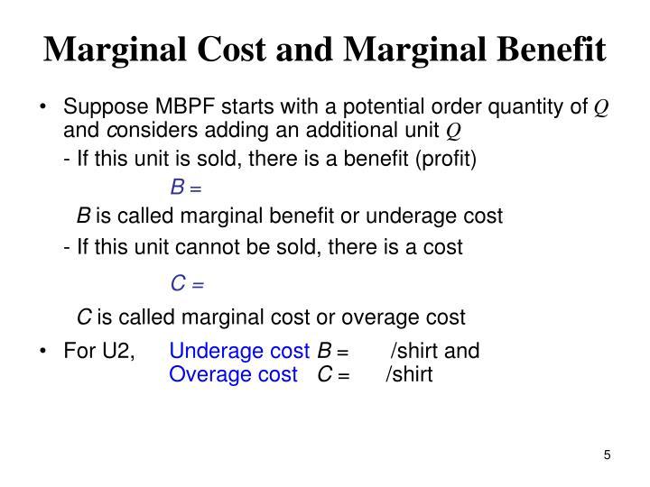 Marginal Cost and Marginal Benefit