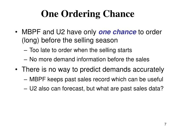 One Ordering Chance