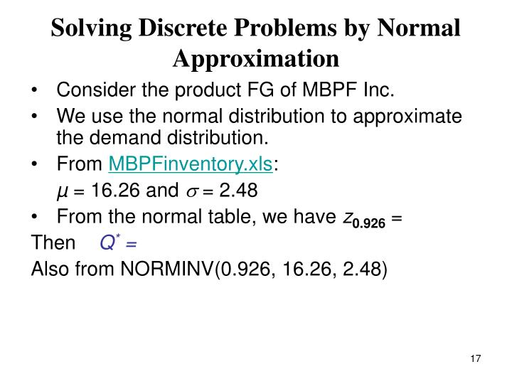 Solving Discrete Problems by Normal Approximation