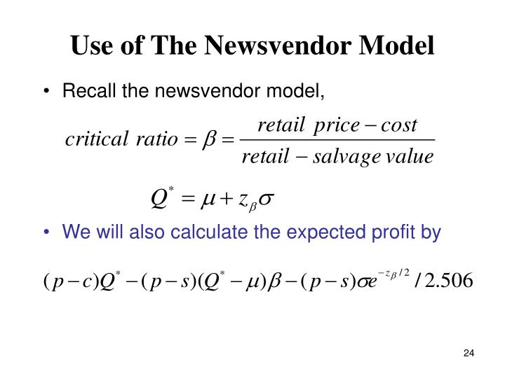 Use of The Newsvendor Model