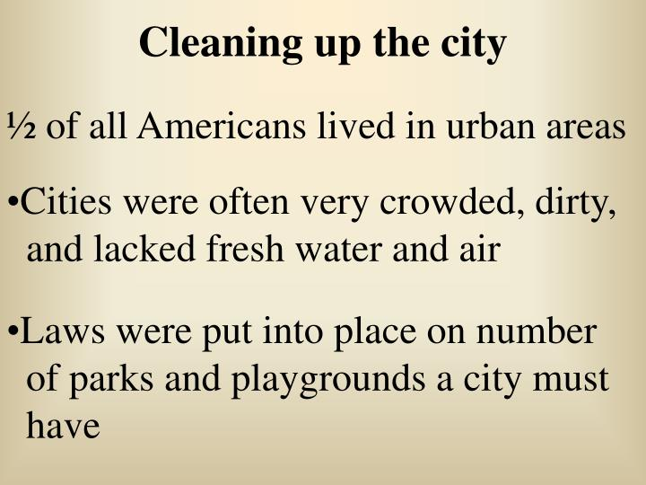 Cleaning up the city