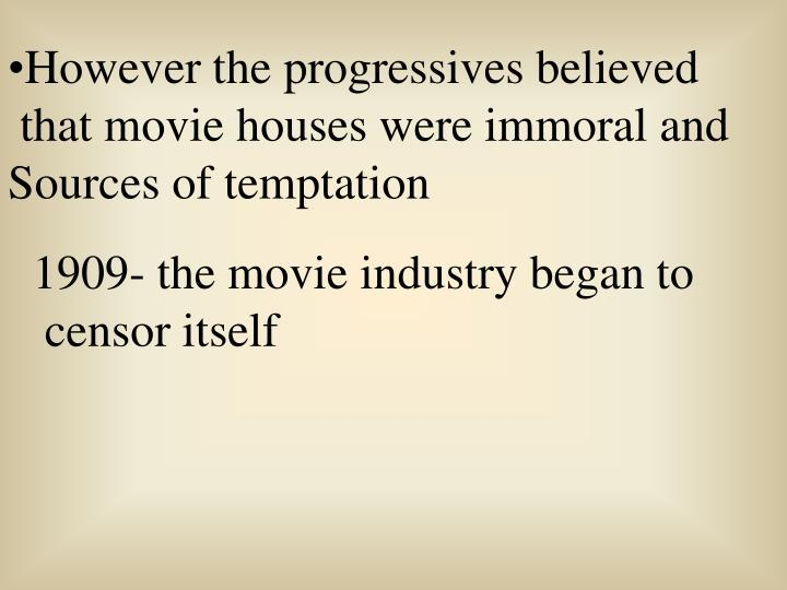 However the progressives believed