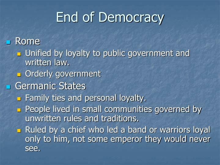 End of democracy
