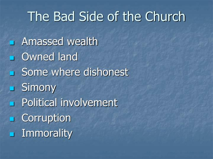 The Bad Side of the Church