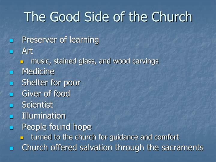 The Good Side of the Church