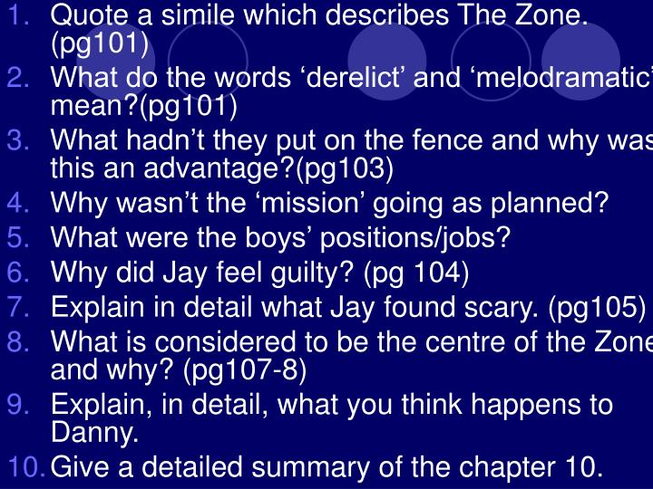 Quote a simile which describes The Zone.  (pg101)