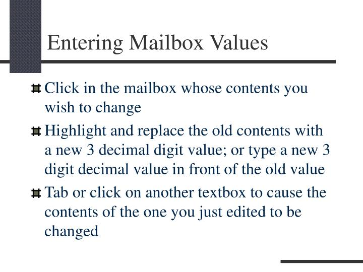Entering Mailbox Values