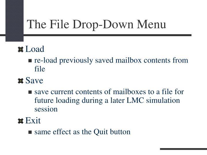 The File Drop-Down Menu