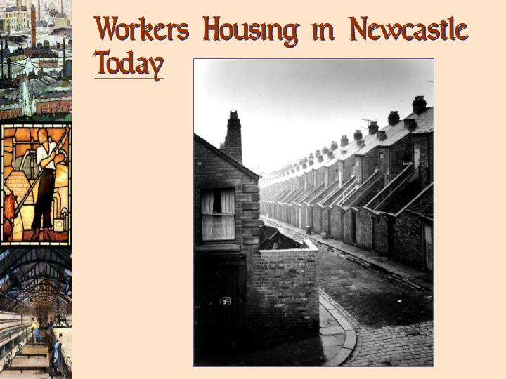 Workers Housing in Newcastle