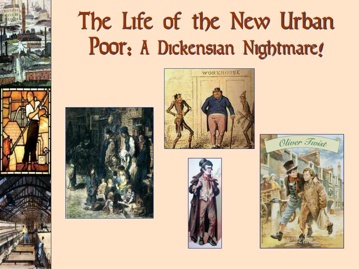 The Life of the New Urban Poor: