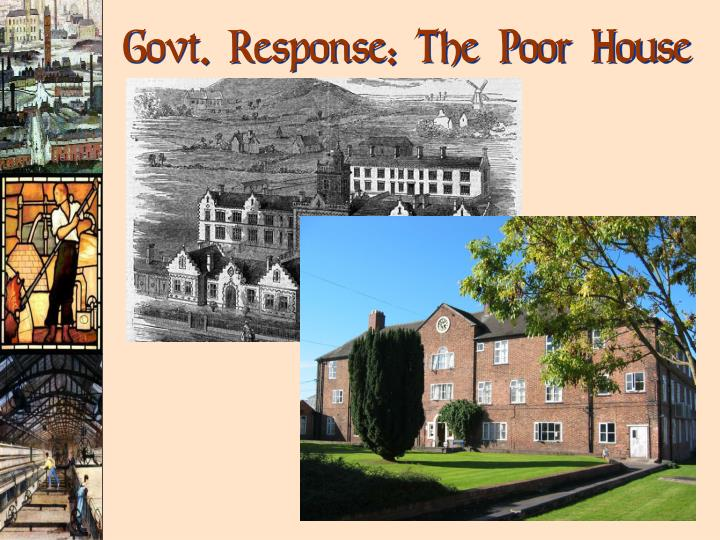 Govt. Response: The Poor House