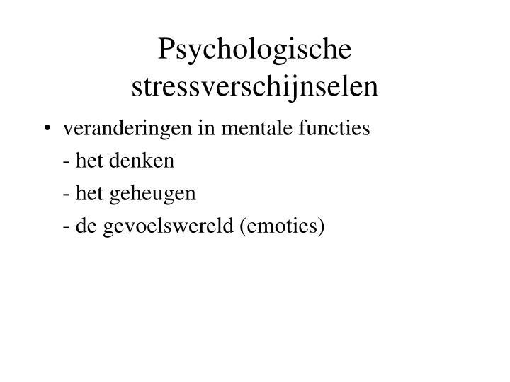Psychologische stressverschijnselen