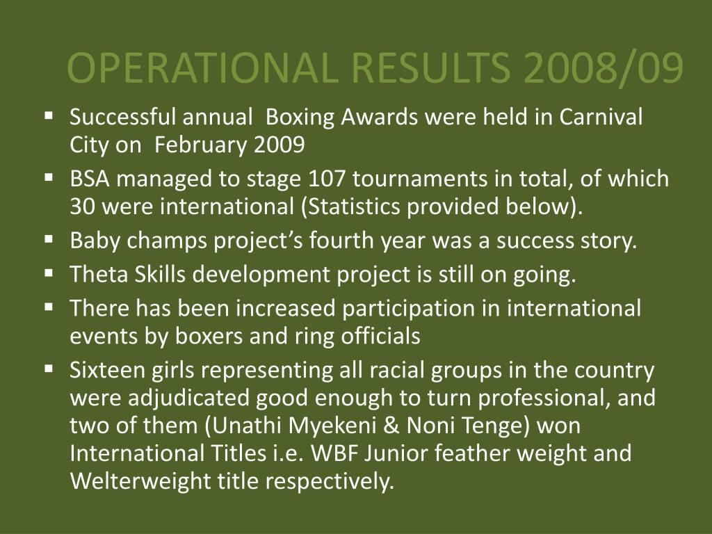 OPERATIONAL RESULTS 2008/09