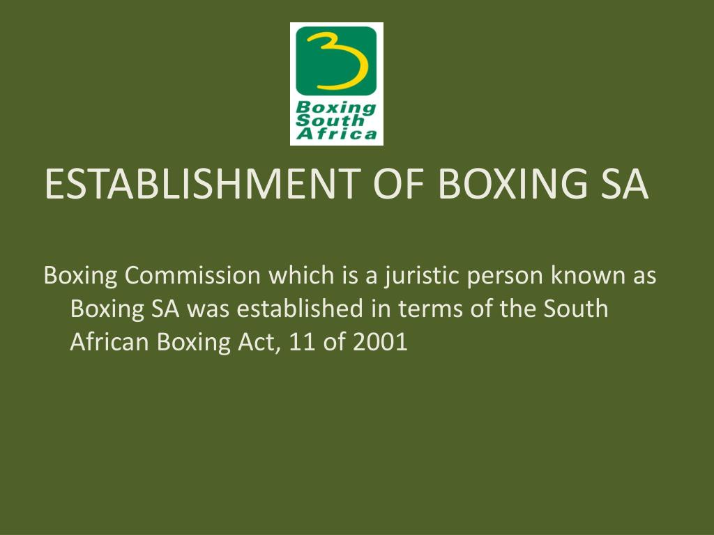 ESTABLISHMENT OF BOXING SA