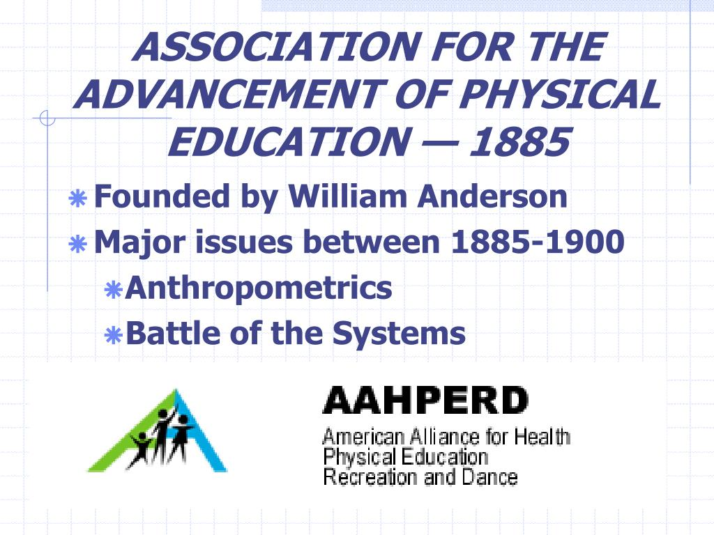 ASSOCIATION FOR THE ADVANCEMENT OF PHYSICAL EDUCATION — 1885