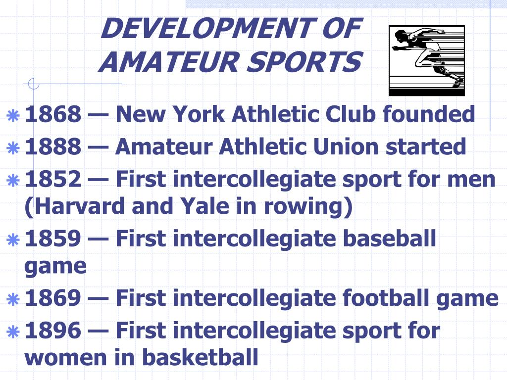 DEVELOPMENT OF AMATEUR SPORTS