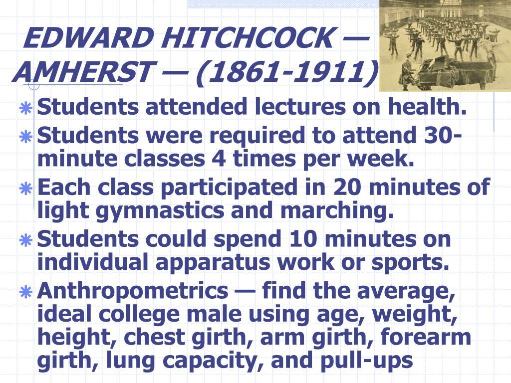 EDWARD HITCHCOCK —AMHERST — (1861-1911)