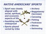 native americans sports