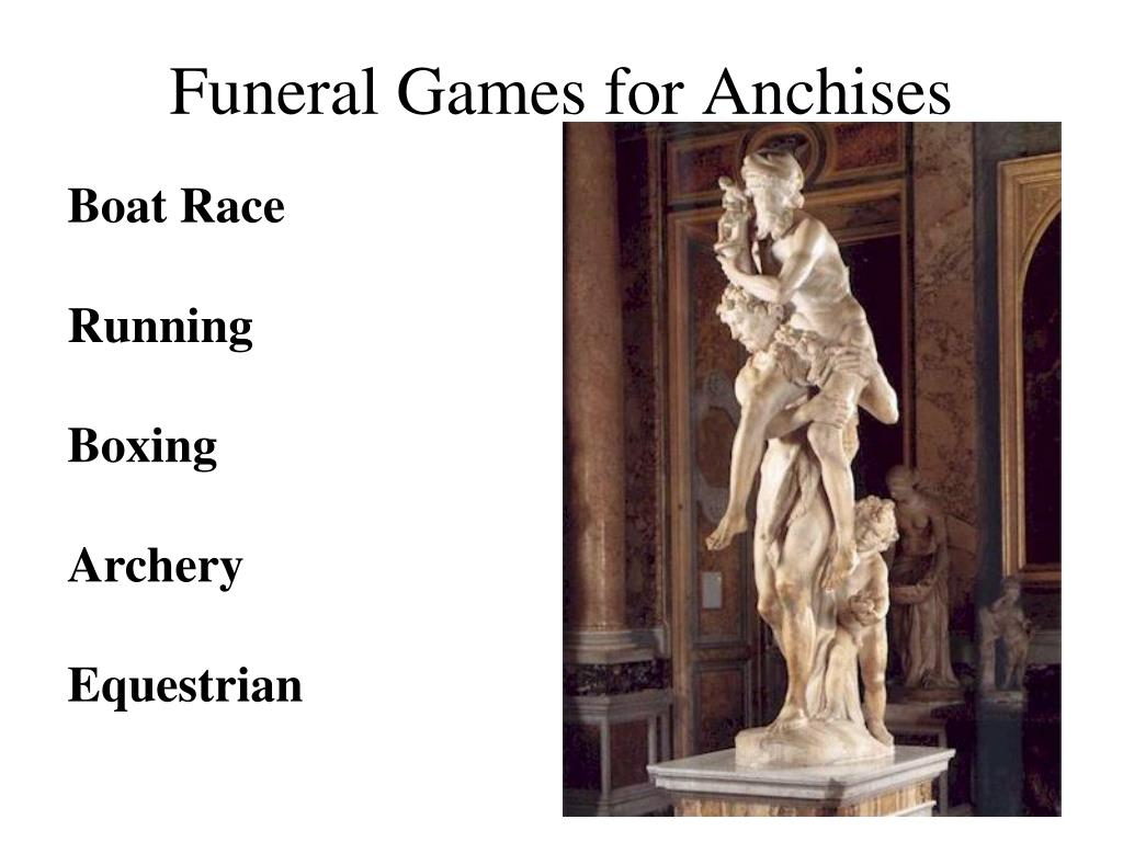 Funeral Games for Anchises