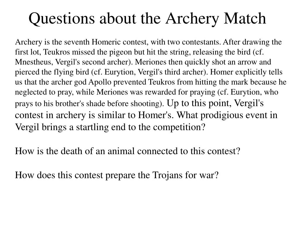 Questions about the Archery Match