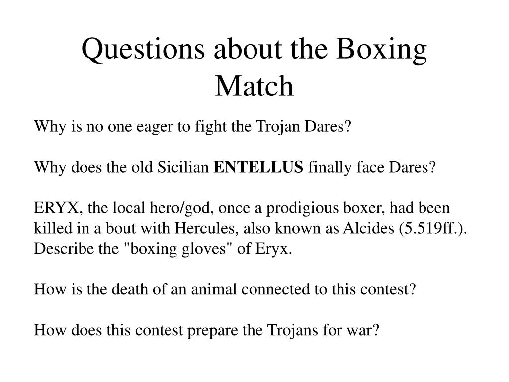 Questions about the Boxing Match
