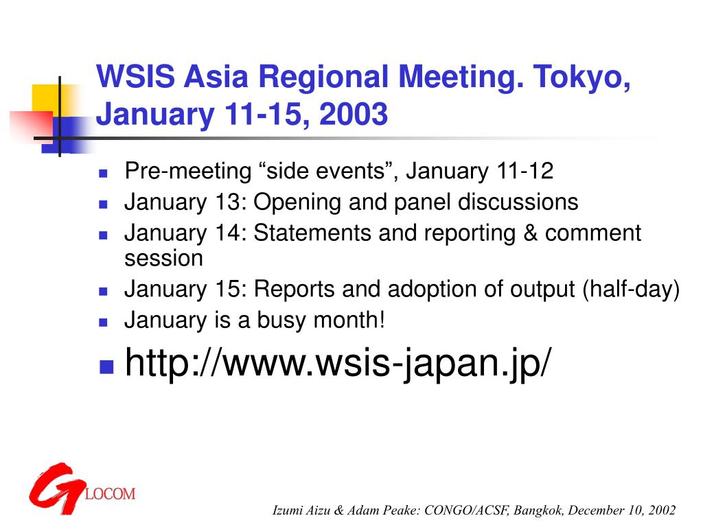 WSIS Asia Regional Meeting. Tokyo, January 11-15, 2003