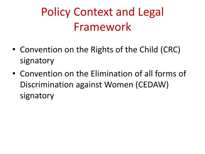Policy context and legal framework l.jpg