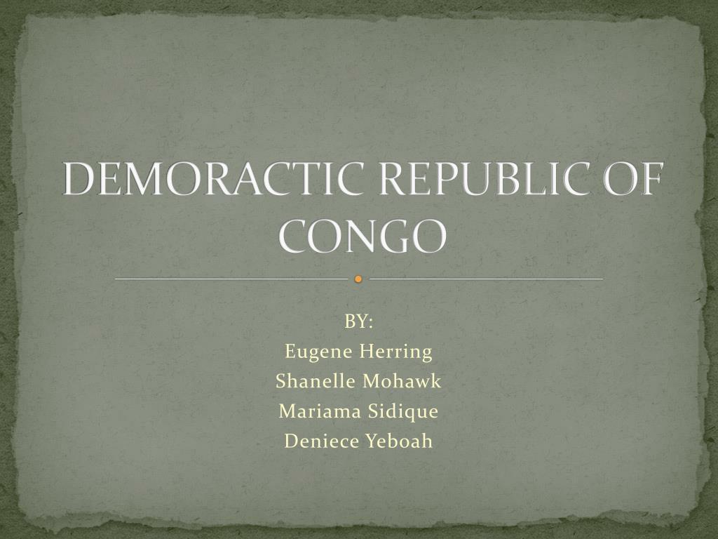 DEMORACTIC REPUBLIC OF CONGO