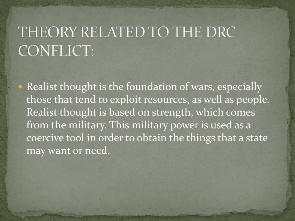 THEORY RELATED TO THE DRC CONFLICT:
